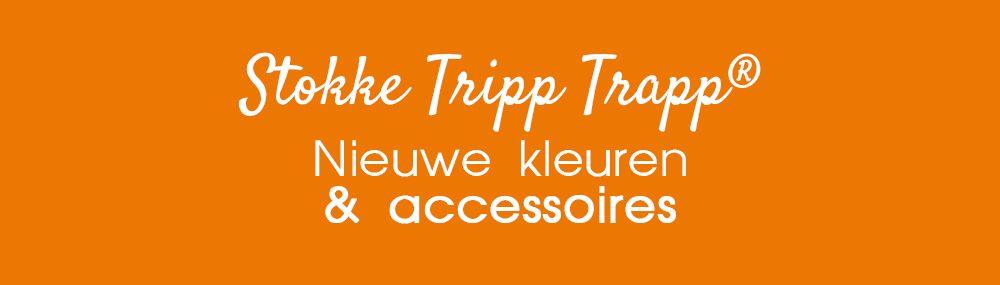 Nieuwe collectie Stokke Tripp Trapp